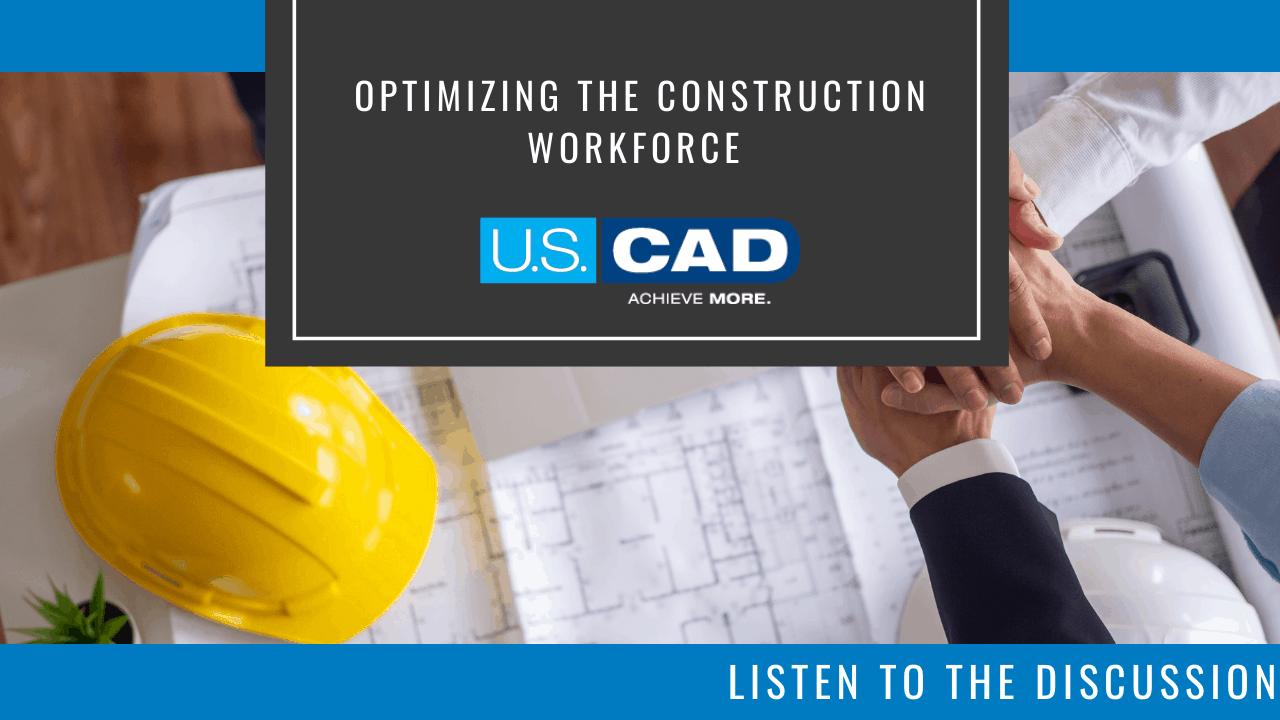 optimizing the construction workforce